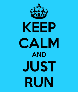 keep-calm-and-just-run-6